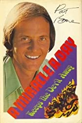 Amazon pat boone books biography blog audiobooks kindle pat boones favorite bible stories for the very young 530 hardcover pray to win 001 hardcover a miracle a day keeps the devil away fandeluxe Choice Image