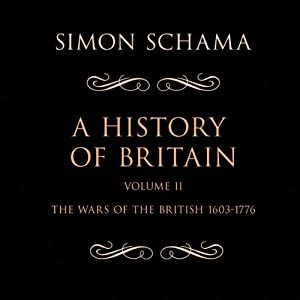 A History of Britain, Volume 2 Audiobook