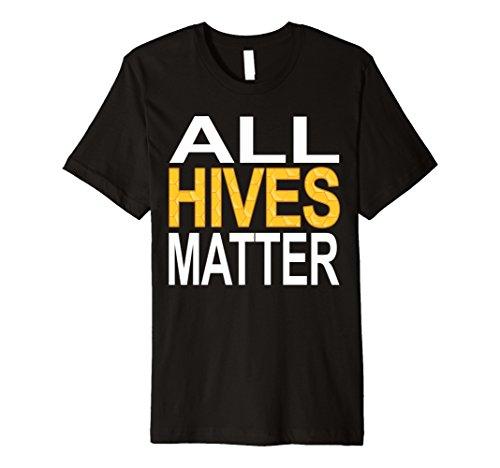 Mens Beekeeper Tshirt - All Hives Matter Shirt Beekeeping Shirt Medium Black (Male Bee Keeper Costume)