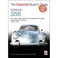 Porsche 356: 356, 356a, 356b, 356c Including Speedster, Roadster, Convertible D and Carrera: Models Years 1950 to 1965 (Essential Buyer's Guide)