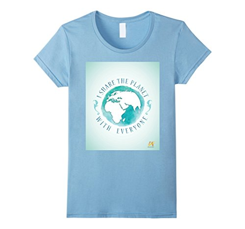Womens Affirmation Fashion: I Share The Planet With Everyone Large Baby - Discount Planet Blue