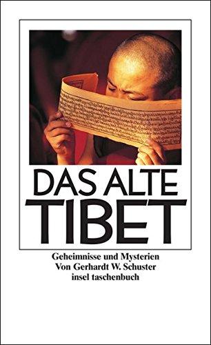 Das alte Tibet: Geheimnisse und Mysterien (insel taschenbuch)