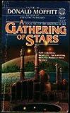 A Gathering of Stars, Donald Moffitt, 0345365747