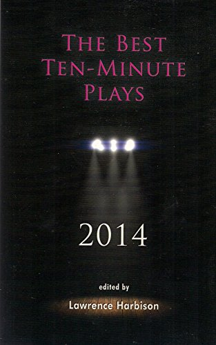 The Best Ten-Minute Plays 2014 (Best 10 Minute Plays)