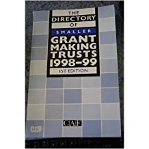 The Directory of Smaller Grant-making Trusts 1998-99