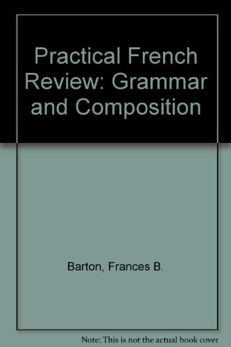 Practical French Review: Grammar and Composition