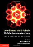img - for Coordinated Multi-Point in Mobile Communications: From Theory to Practice by Patrick Marsch (Editor), Gerhard P. Fettweis (Editor) (21-Jul-2011) Hardcover book / textbook / text book