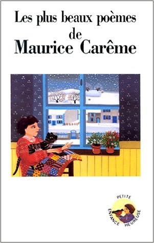 Plus Beaux Poemes De Maurice Careme Petite Enfance Heureuse