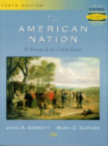 The American Nation: A History of the United States (10th Edition)