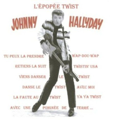 CD : Johnny Hallyday - L'epopee Twist (France - Import)