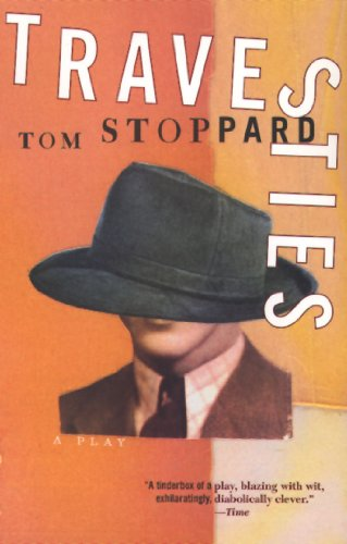 Travesties: [a Play] (Tom Stoppard)