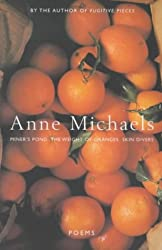 Poems (The Weight of Oranges, Miner's Pond, Skin Divers)