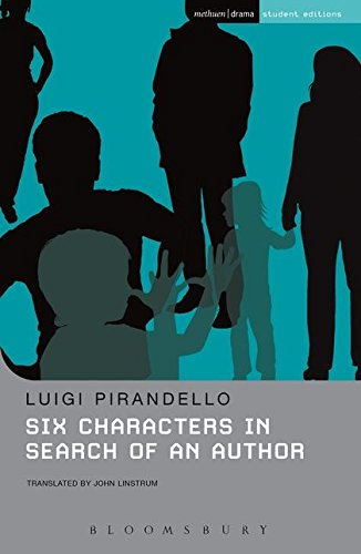 Six Characters in Search of an Author (Student Editions)