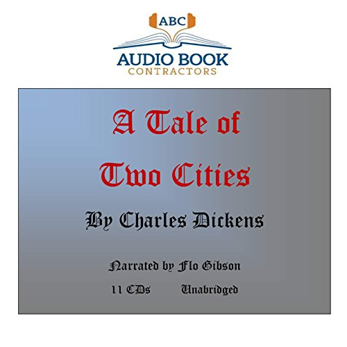 A Tale of Two Cities (Classic Books on CD Collection) [UNABRIDGED]