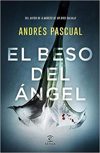 El beso del ángel de Andrés Pascual
