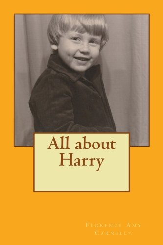 Download All about Harry: Stories from the Green family archive PDF