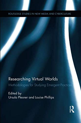 Researching Virtual Worlds (Routledge Studies in New Media and Cyberculture)-cover