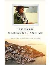 Leonard, Marianne, and Me: Magical Summers on Hydra