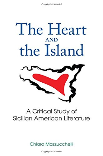 Download The Heart and the Island: A Critical Study of Sicilian American Literature (SUNY series in Italian/American Culture) pdf