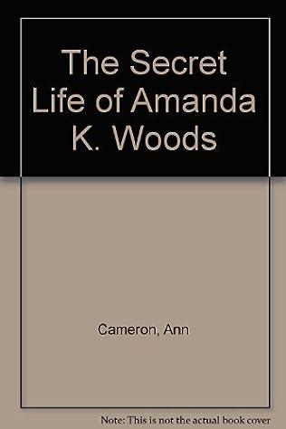book cover of The Secret Life of Amanda K. Woods