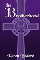 The Brotherhood (The Bard Trilogy) (Volume 3) Paperback