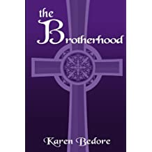 The Brotherhood (The Bard Trilogy) (Volume 3)