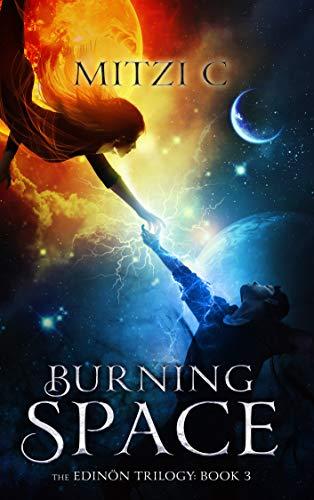 Burning Space (The Edinön Trilogy Book 3)