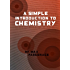 A simple introduction to chemistry