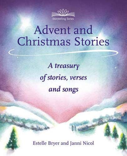 Advent and Christmas Stories: A Treasury of Stories, Verses and Songs (Storytelling series) (Songs Christmas Britain Great)