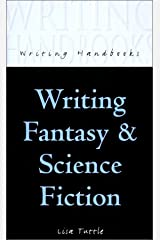 Writing Fantasy and Science Fiction (Writing Handbooks) Paperback