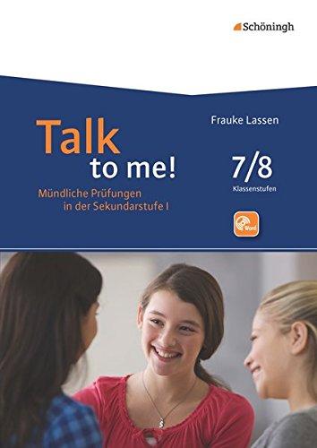 Talk to me!: 7./8. Schuljahr