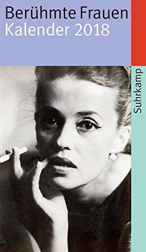 Berühmte Frauen: Kalender 2018 (suhrkamp taschenbuch)