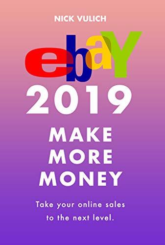 eBay 2019: Make More Money Reader