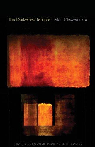 The Darkened Temple (Prairie Schooner Book Prize In Poetry)