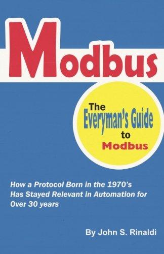 [Best] Modbus: The Everyman's Guide to Modbus<br />DOC