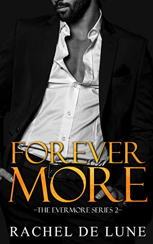 Forever More (The Evermore Series Book 2)