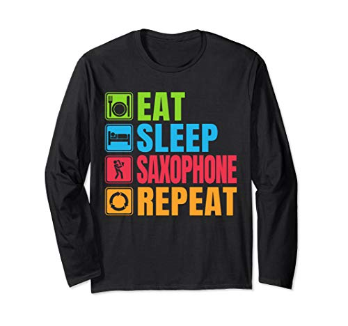 (Funny Sax Gift Eat Sleep Saxophone Repeat Long Sleeve T-Shirt)