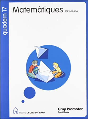 Descargar libros gratis para ipad 3 QUADERN 17 MATEMATIQUES 6 PRIMARIA 2 TRIM LA CASA DEL SABER 8479184752 PDF ePub