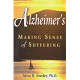 Alzeimer's: Making Sense of Suffering
