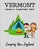 Vermont Family Camping Trip: Camping New England