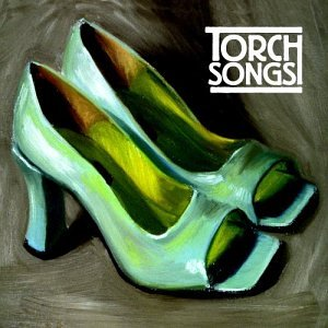 - Torch Songs [2 CD]