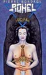 Le Cycle de Lucifal, tome 5 : Lucifal par Bordage