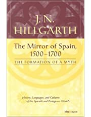 The Mirror of Spain, 1500-1700: The Formation of a Myth