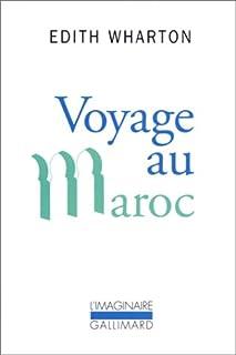 Voyage au Maroc, Wharton, Edith