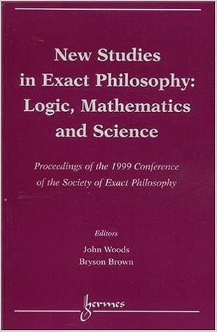 Lire en ligne New studies in exact philosophy: logic, mathematics and science. Proceedings of the 1999 conference of the Society of Exact Philosophy pdf ebook