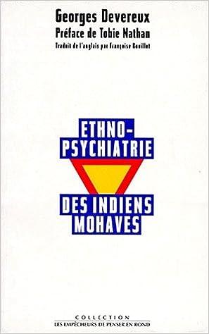 Téléchargement Ethno-psychiatrie des indiens mohaves pdf ebook