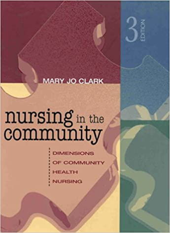 Book Nursing in the Community: Dimensions of Community Health Nursing