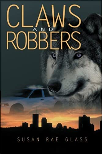 Claws and Robbers by Susan Rae Glass (2013-04-22)