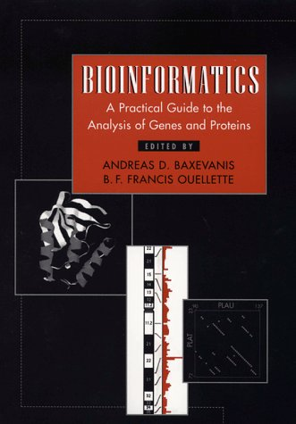 Bioinformatics: A Practical Guide to the Analysisof Genes and Proteins
