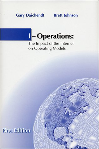 I-Operations : The Impact of the Internet on Operating Models